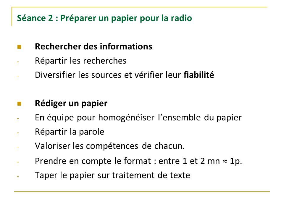 Séance 2 : Préparer un papier pour la radio