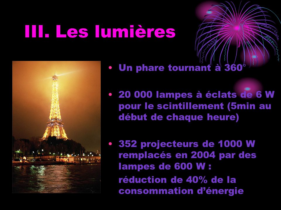 III. Les lumières Un phare tournant à 360°