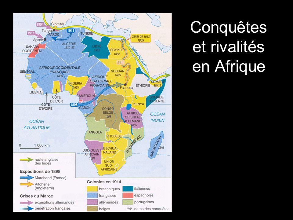 Conquêtes et rivalités en Afrique