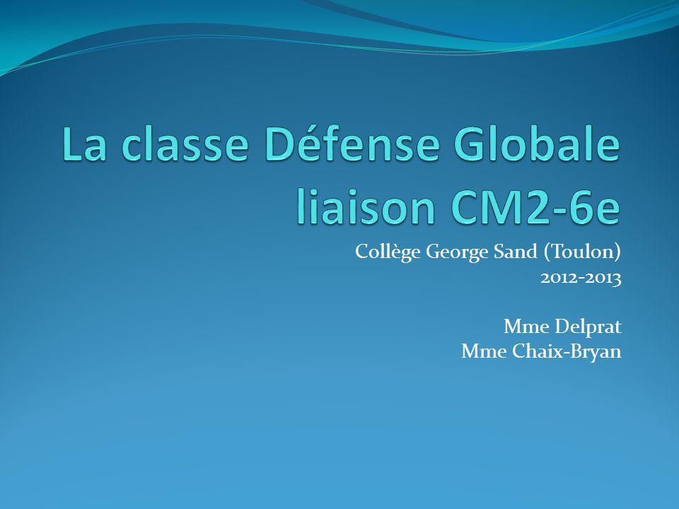 La classe Défense Globale liaison CM2-6e