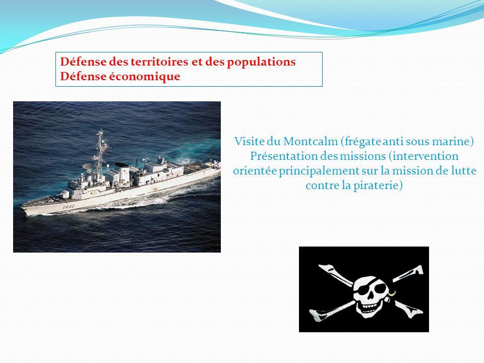 Visite du Montcalm (frégate anti sous marine)