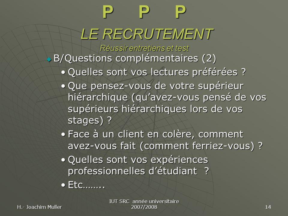 P P P LE RECRUTEMENT Réussir entretiens et test