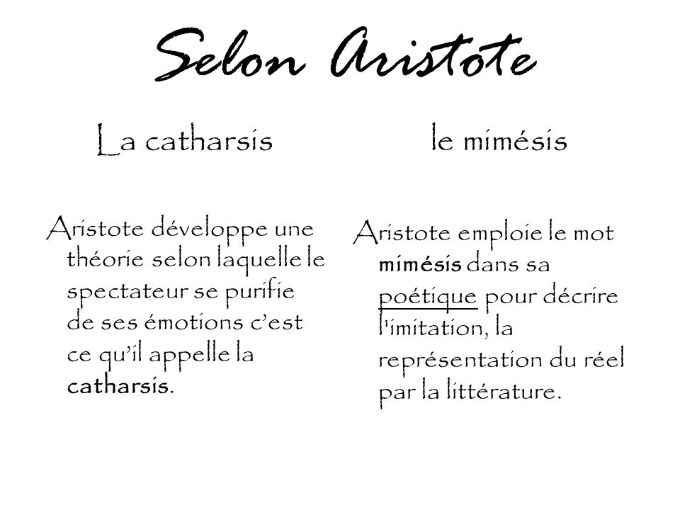 Selon Aristote La catharsis le mimésis