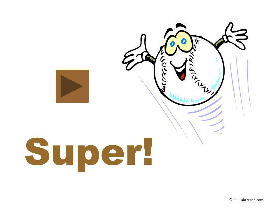 Super! ©2009 abcteach.com