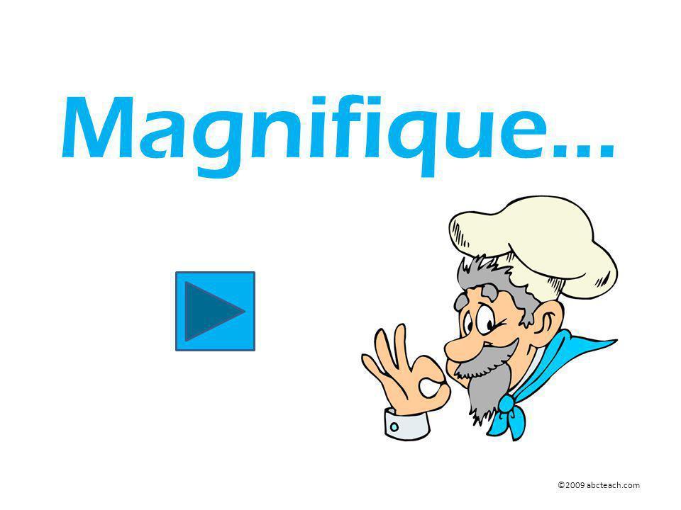 Magnifique… ©2009 abcteach.com