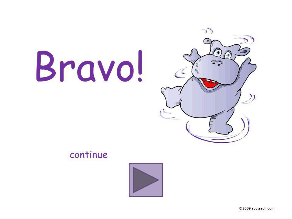 Bravo! continue ©2009 abcteach.com