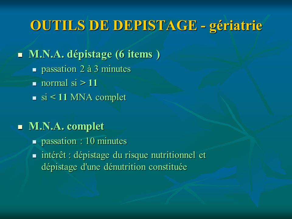 OUTILS DE DEPISTAGE - gériatrie
