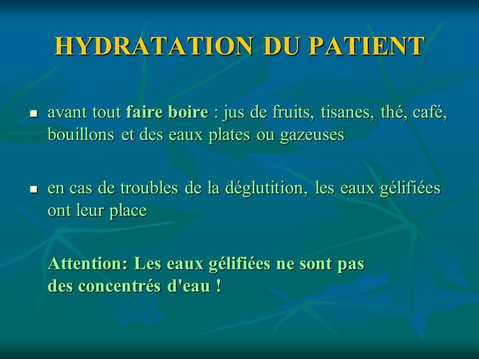 HYDRATATION DU PATIENT