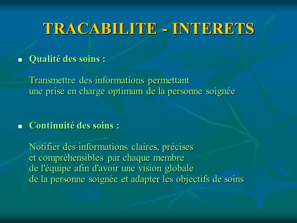 TRACABILITE - INTERETS
