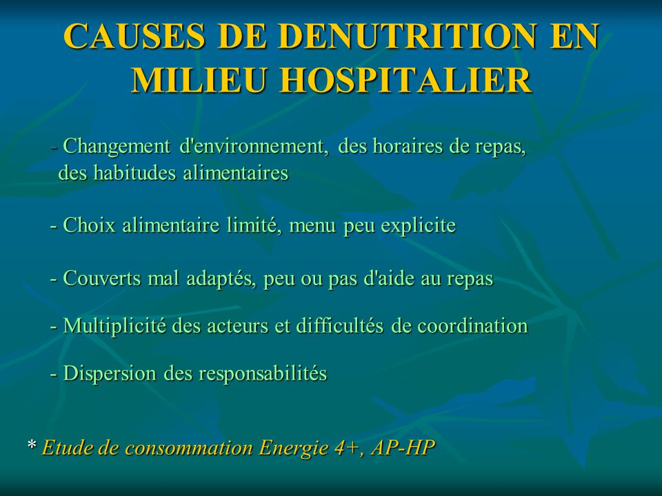 CAUSES DE DENUTRITION EN MILIEU HOSPITALIER