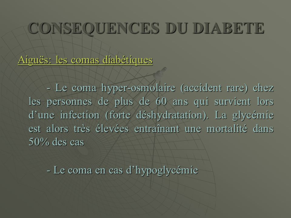 CONSEQUENCES DU DIABETE