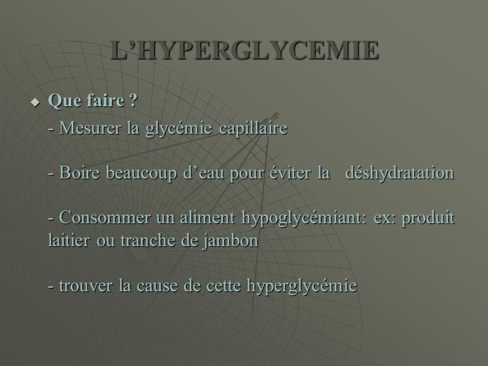 L'HYPERGLYCEMIE Que faire - Mesurer la glycémie capillaire