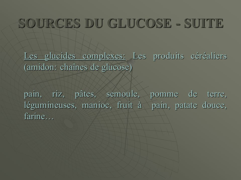 SOURCES DU GLUCOSE - SUITE