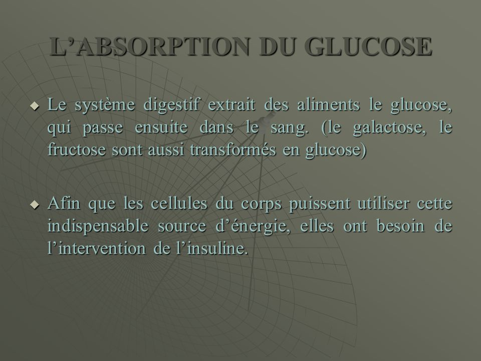 L'ABSORPTION DU GLUCOSE