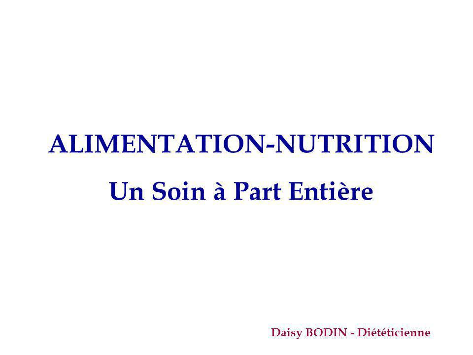 ALIMENTATION-NUTRITION Un Soin à Part Entière