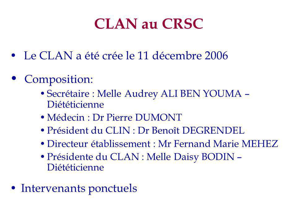 CLAN au CRSC Composition: Le CLAN a été crée le 11 décembre 2006