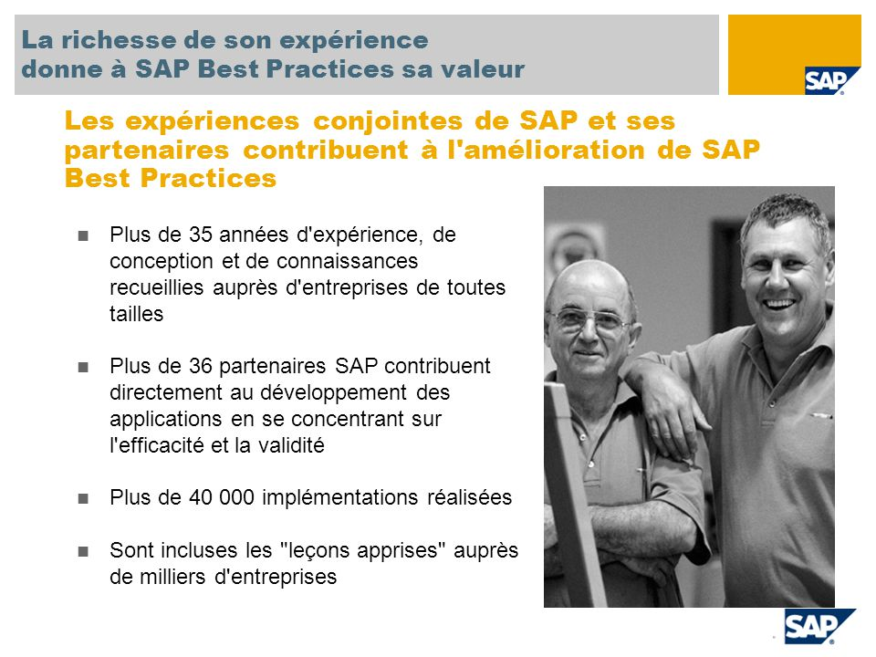 SAP TechEd '04 La richesse de son expérience. donne à SAP Best Practices sa valeur.