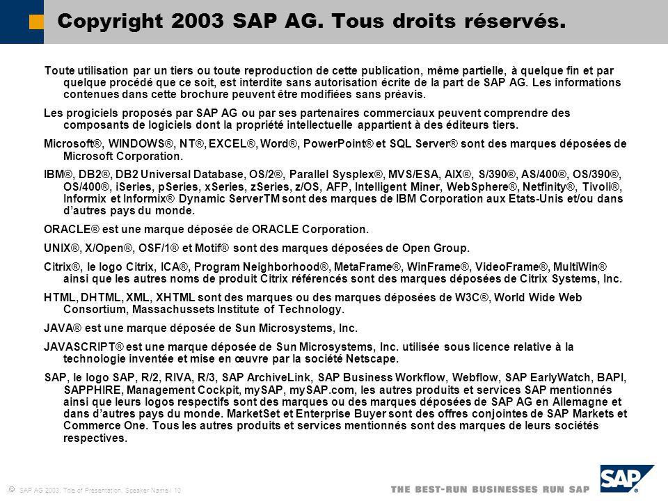 Copyright 2003 SAP AG. Tous droits réservés.