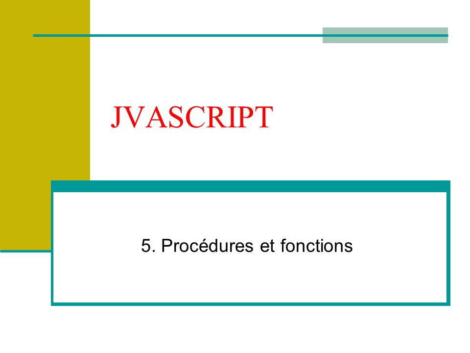 5. Procédures et fonctions