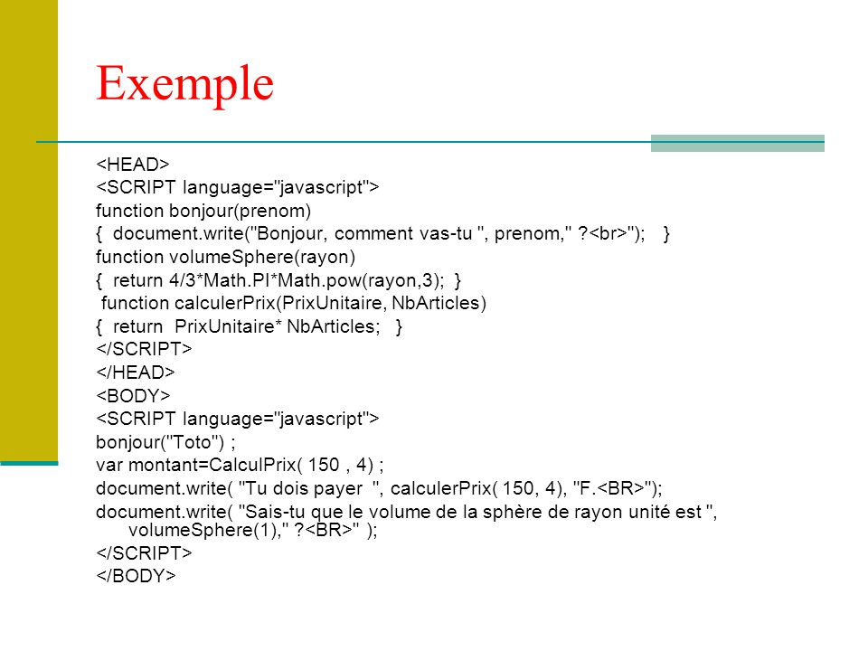 Exemple <HEAD> <SCRIPT language= javascript >