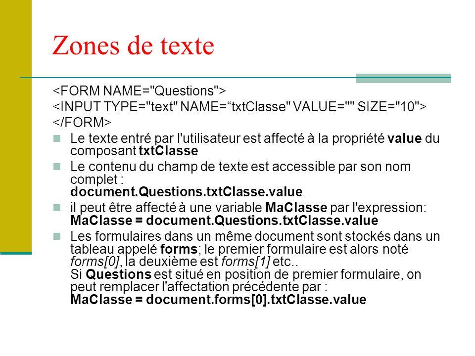 Zones de texte <FORM NAME= Questions >