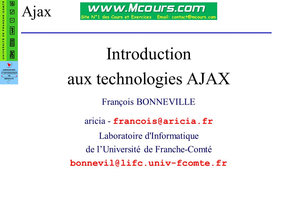 Introduction aux technologies AJAX Ajax François BONNEVILLE