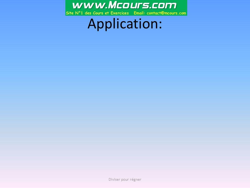 Application: Diviser pour régner