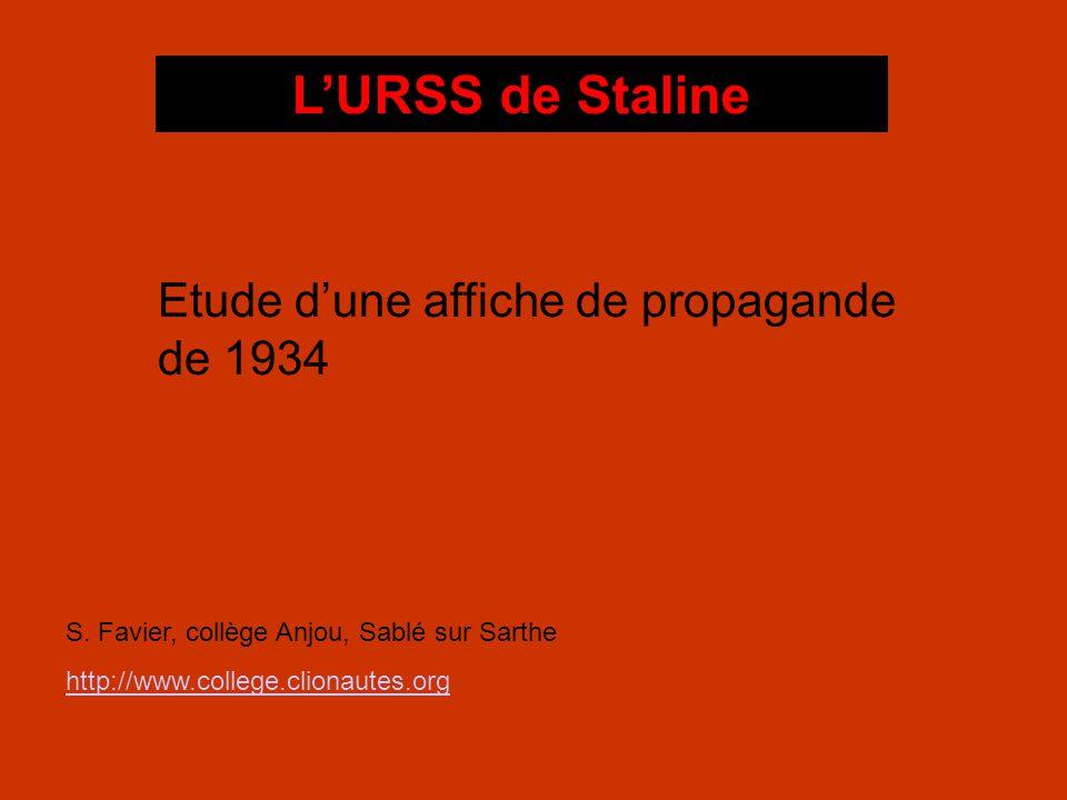 L'URSS de Staline Etude d'une affiche de propagande de 1934