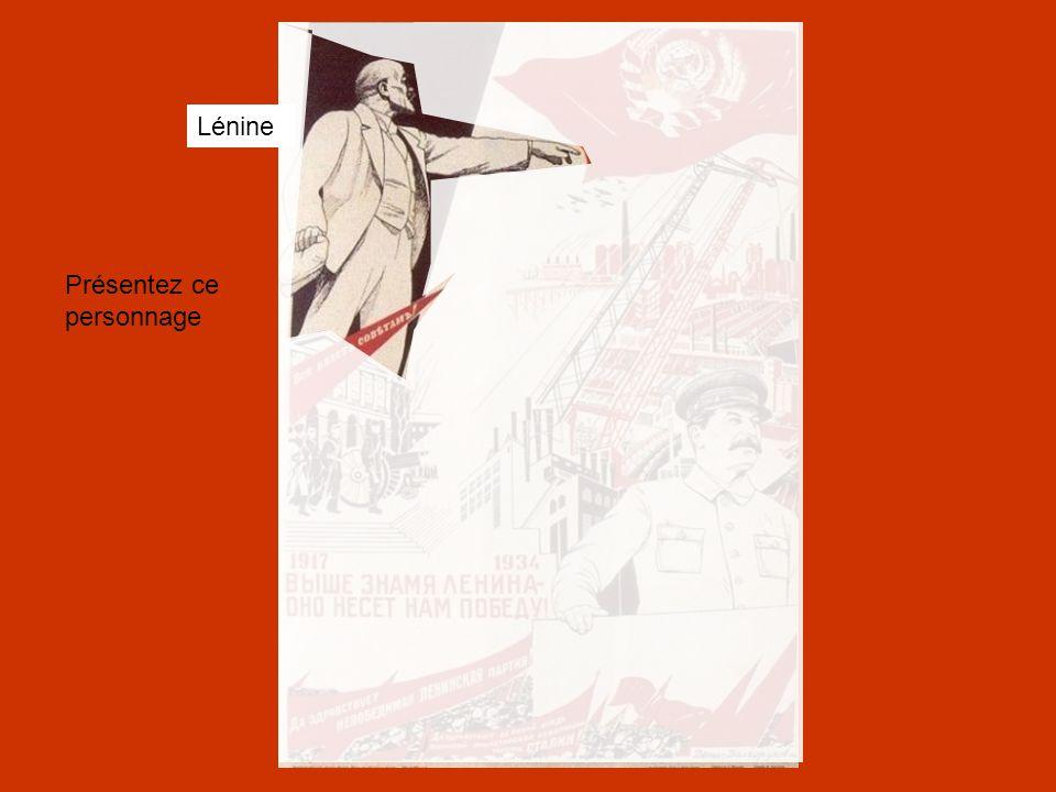 Lénine Présentez ce personnage
