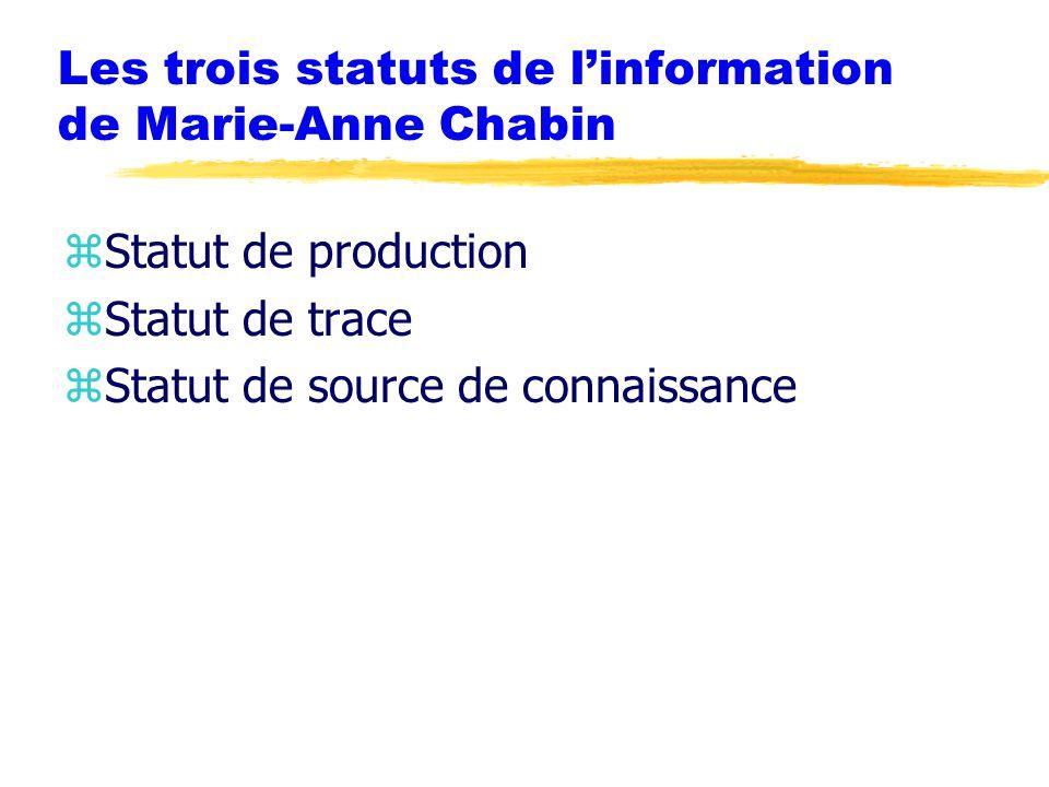 Les trois statuts de l'information de Marie-Anne Chabin