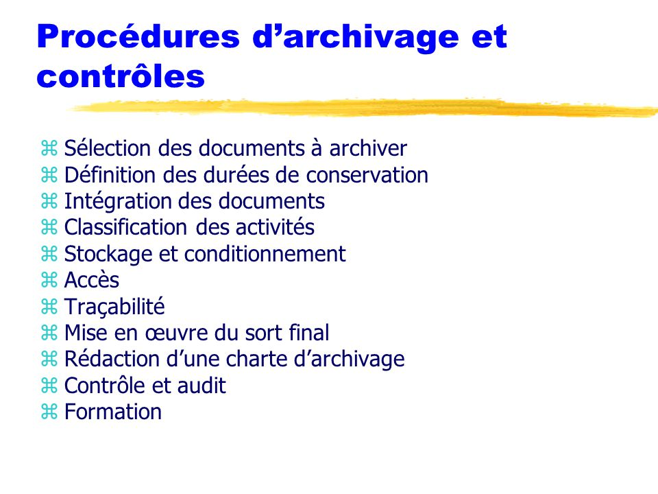Procédures d'archivage et contrôles
