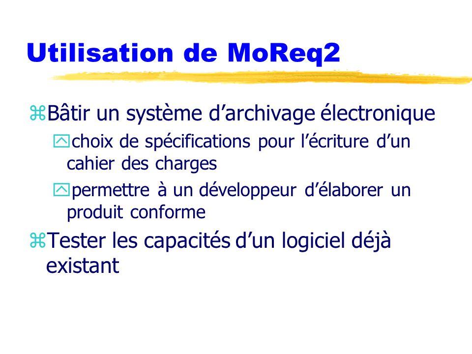 Utilisation de MoReq2 Bâtir un système d'archivage électronique