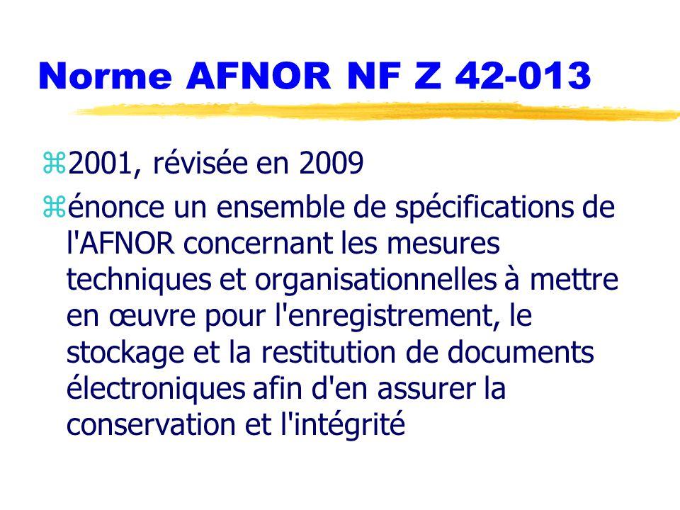 Norme AFNOR NF Z 42-013 2001, révisée en 2009