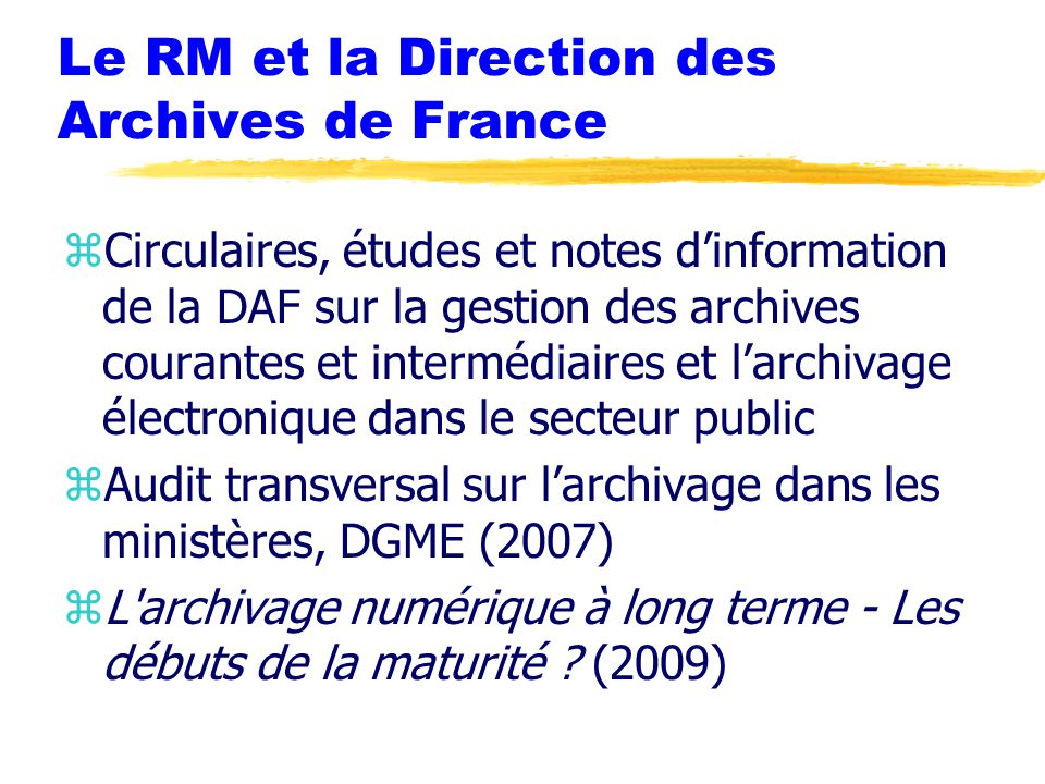 Le RM et la Direction des Archives de France