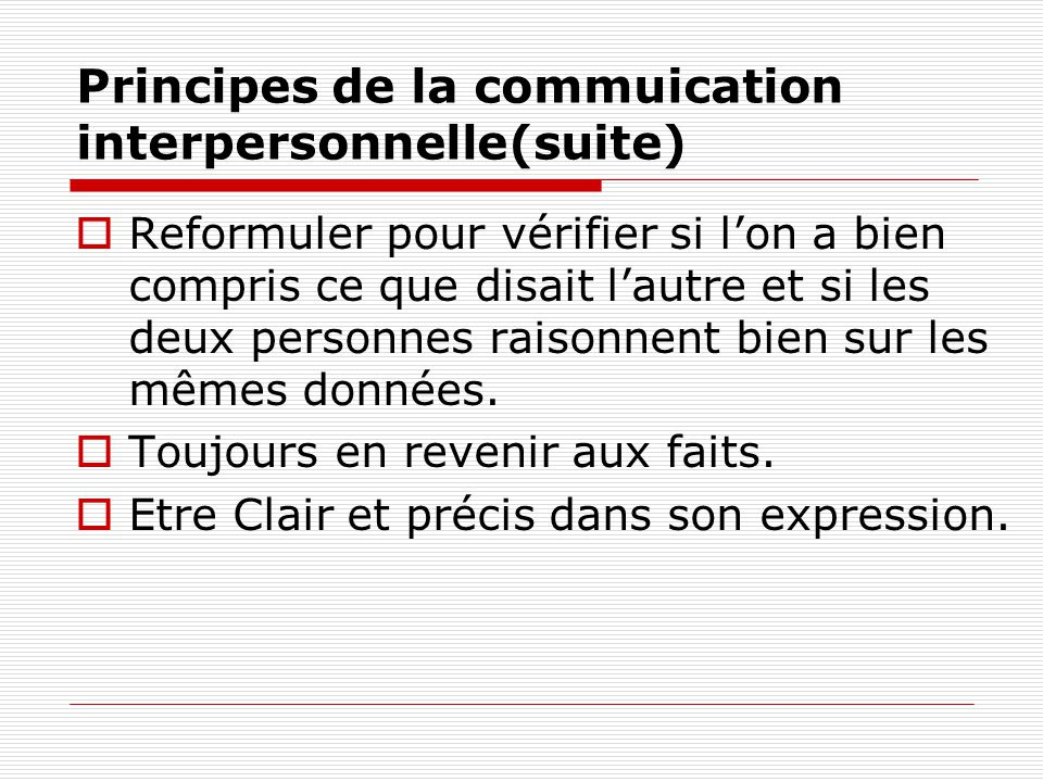 Principes de la commuication interpersonnelle(suite)