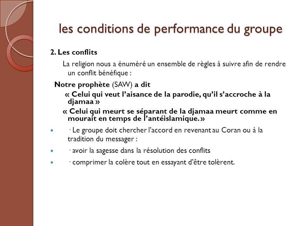 les conditions de performance du groupe
