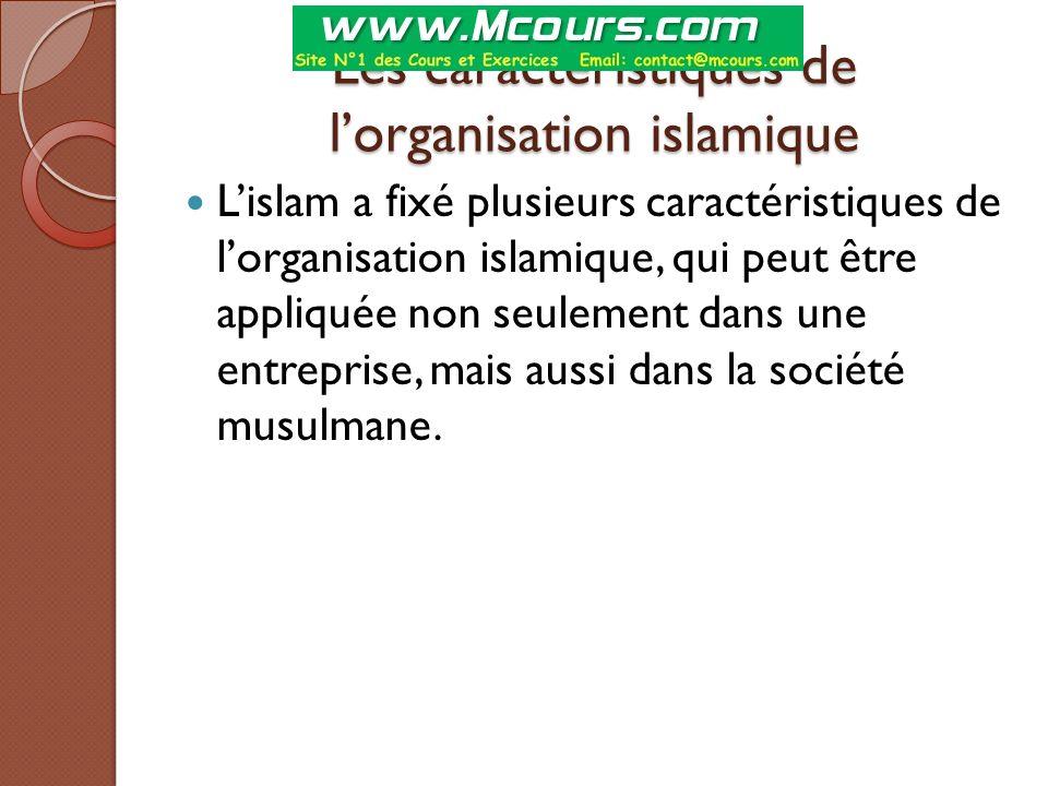 Les caractéristiques de l'organisation islamique