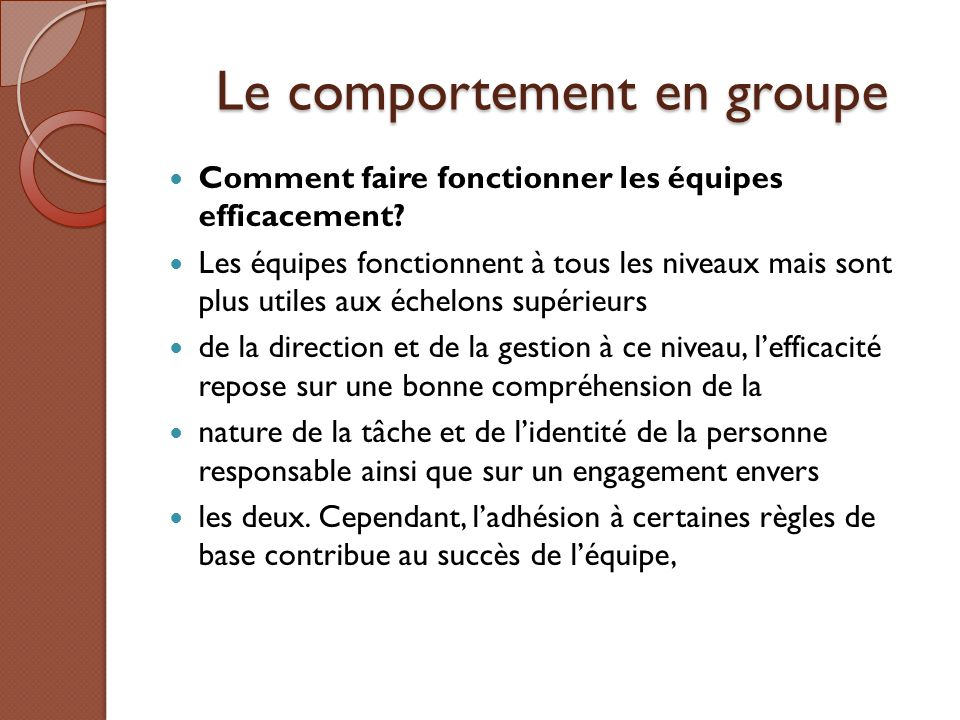 Le comportement en groupe