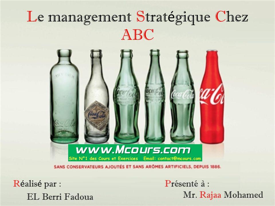 Le management Stratégique Chez ABC