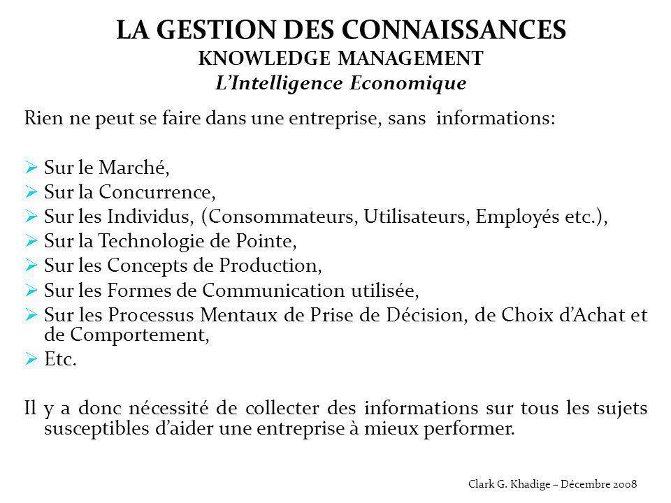 LA GESTION DES CONNAISSANCES KNOWLEDGE MANAGEMENT L'Intelligence Economique