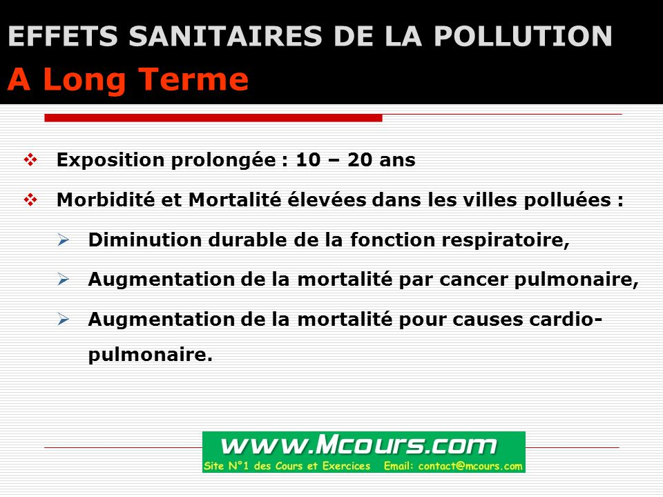 EFFETS SANITAIRES DE LA POLLUTION A Long Terme