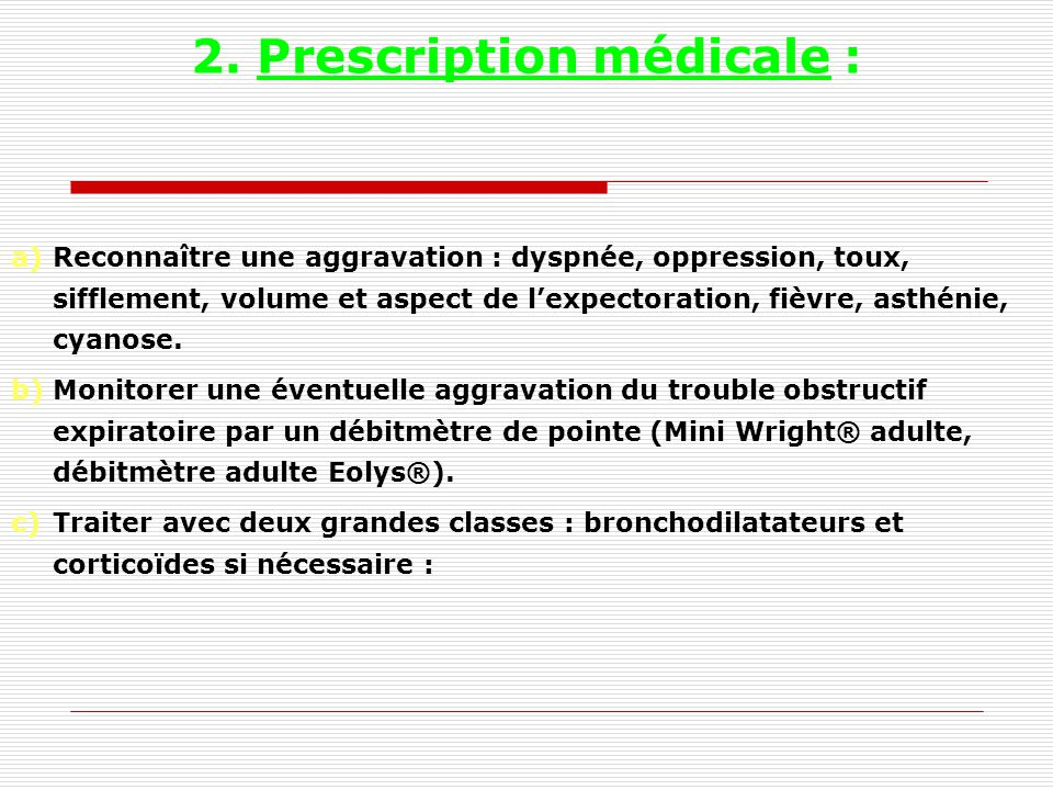 2. Prescription médicale :