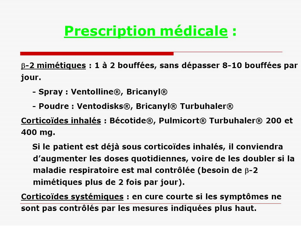Prescription médicale :