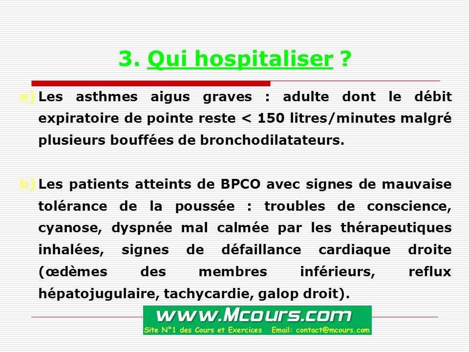 3. Qui hospitaliser