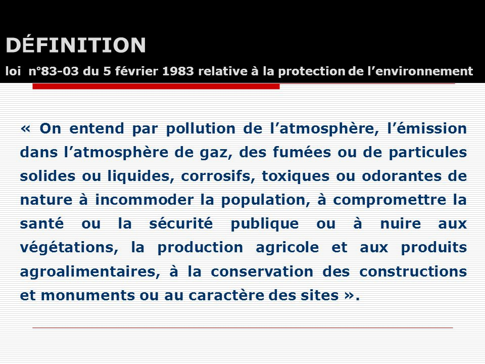 DÉFINITION loi n°83-03 du 5 février 1983 relative à la protection de l'environnement