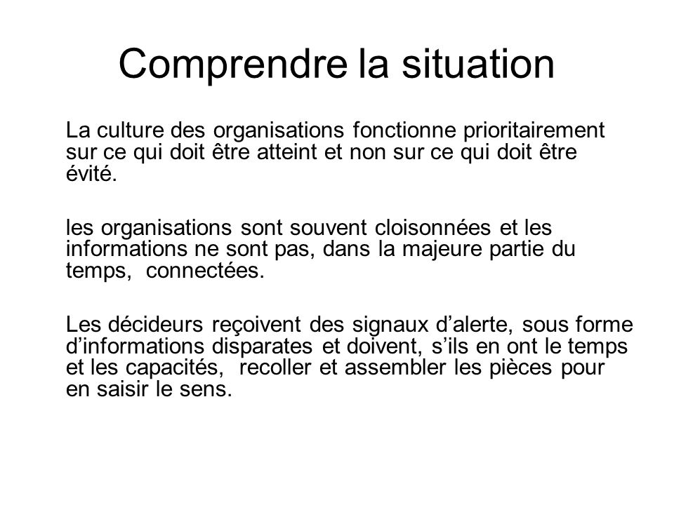 Comprendre la situation