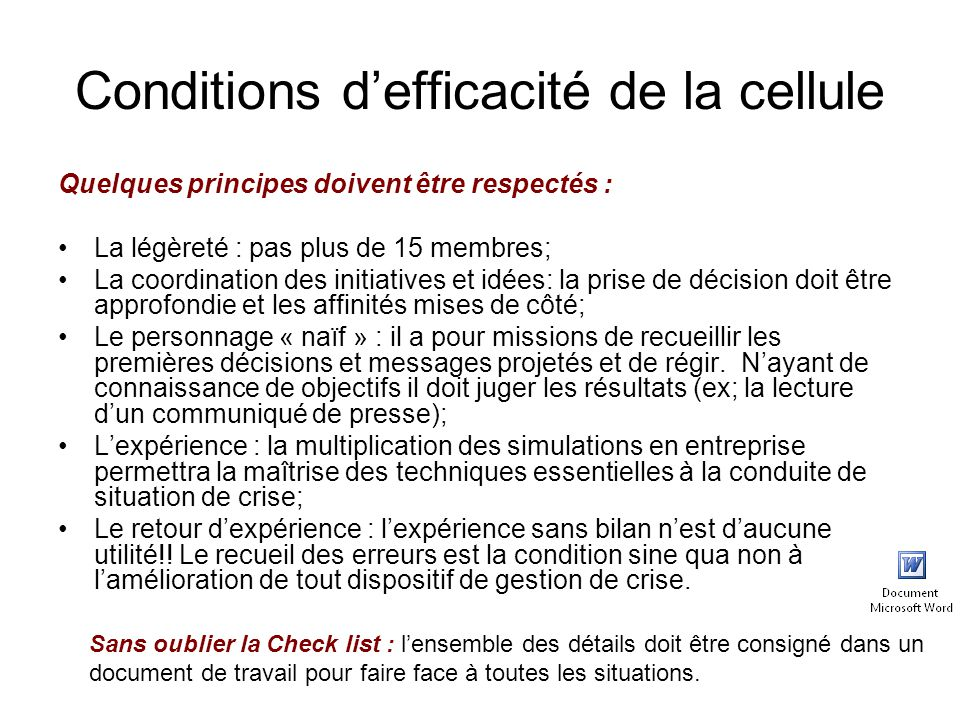 Conditions d'efficacité de la cellule