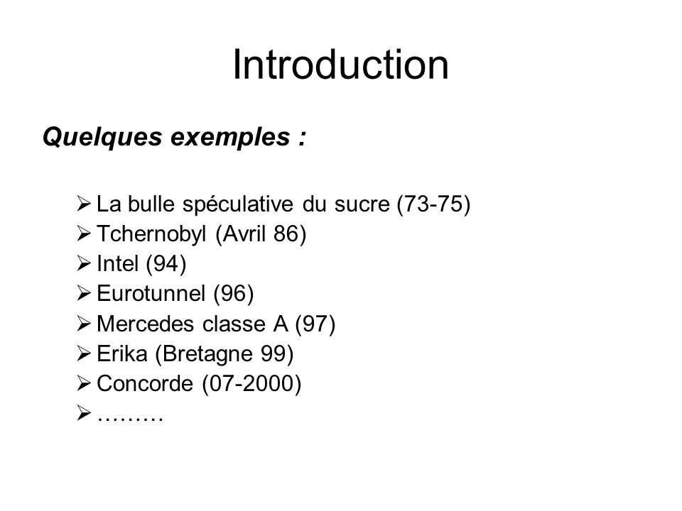 Introduction Quelques exemples : La bulle spéculative du sucre (73-75)