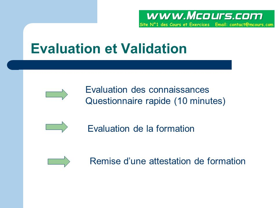 Evaluation et Validation