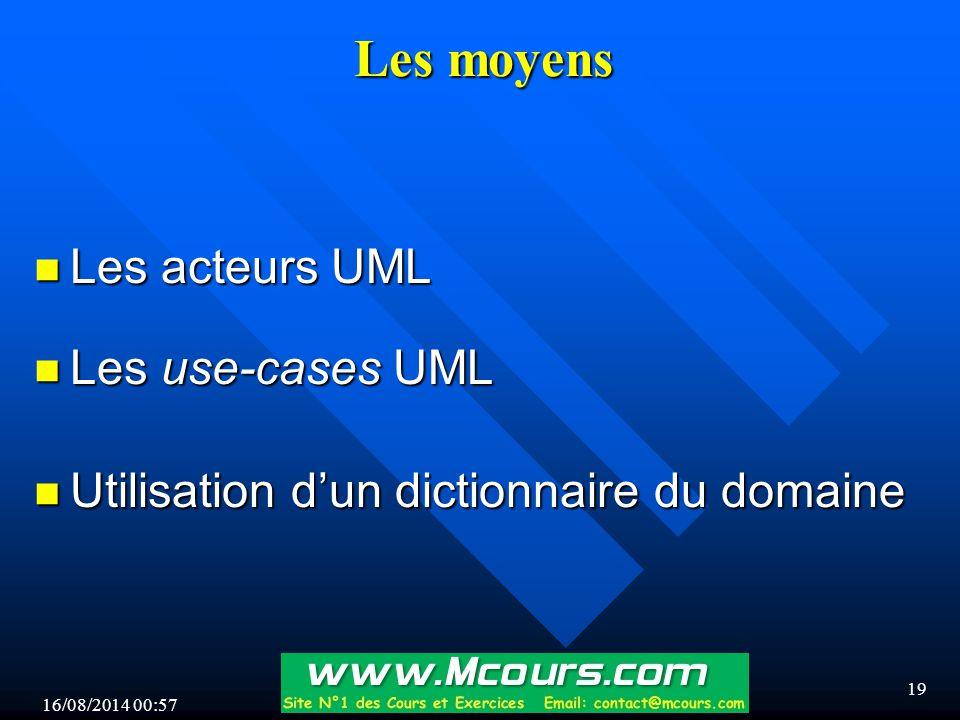 Les moyens Les acteurs UML Les use-cases UML